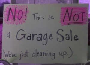 not a garage sale