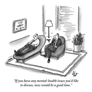 frank-cotham-if-you-have-any-mental-health-issues-you-d-like-to-discuss-now-would-be-new-yorker-cartoon